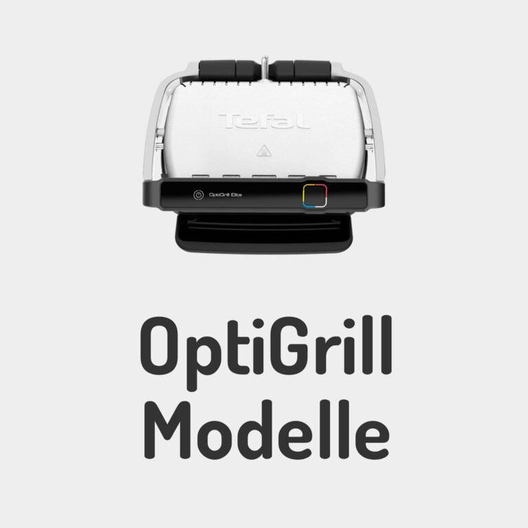 Tefal OptiGrill Modelle im Vergleich: Unterschiede von OptiGrill Plus, Elite, XL & Co.